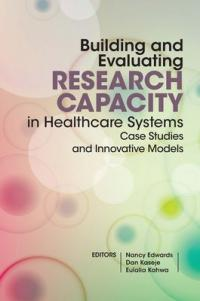 Building and Evaluating Research Capacity