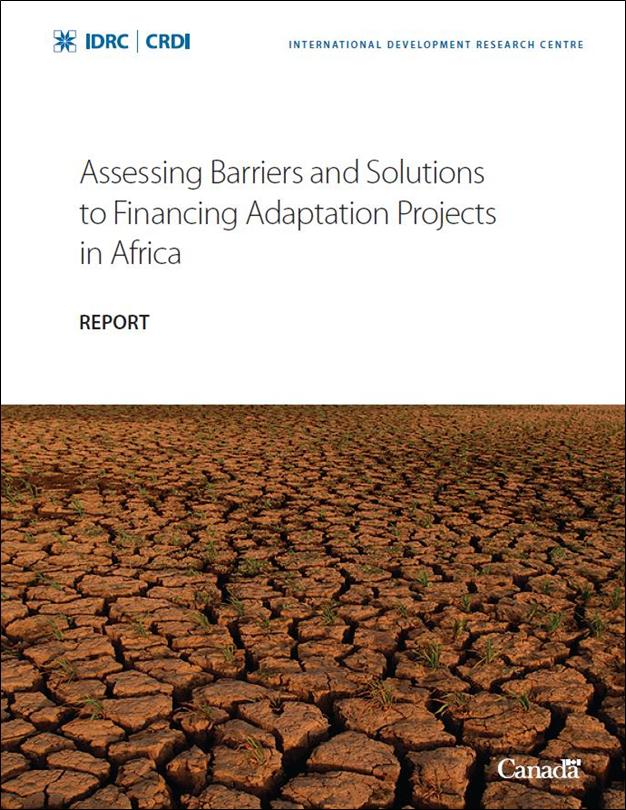 Report: Barriers and Solutions to Financing Adaptation Projects in Africa