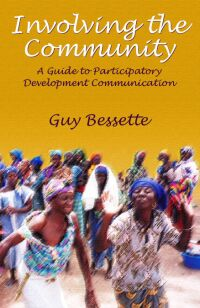 Book cover Involving the Community: A Guide to Participatory Development Communication