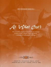 Couverture du livre At What Cost ? The Economic Impact of Tobacco Use on National Health Systems, Societies, and Individuals