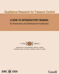 Couverture du livre Qualitative Research for Tobacco Control : A How-to Introductory Manual for Researchers and Development Practitioners