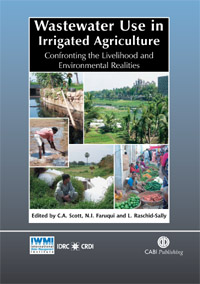 Book cover Wastewater Use in Irrigated Agriculture: Confronting the Livelihood and Environmental Realities