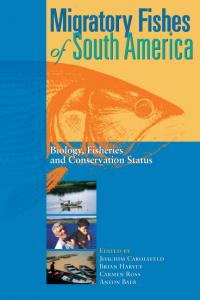 Couverture du livre Migratory Fishes of South America : Biology, Fisheries, and Conservation Status