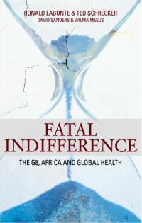 Couverture du livre  Fatal Indifference: The G8, Africa, and Global Health