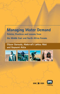Couverture du livre Managing Water Demand : Policies, Practices, and Lessons from the Middle East and North Africa Forums