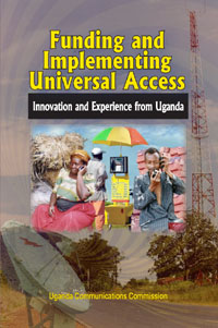 Couverture du livre Funding and Implementing Universal Access: Innovation and Experience from Uganda