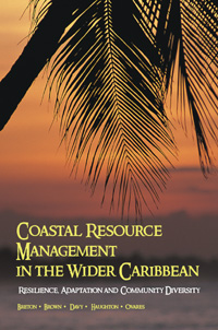 Couverture du livre Coastal Resource Management in the Wider Caribbean : Resilience, Adaptation, and Community Diversity