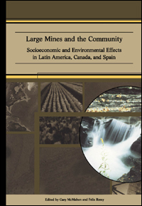 Book cover Large Mines and the Community: Socioeconomic and Environmental Effects in Latin America, Canada, and Spain