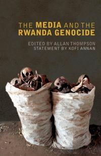 Couverture du livre The Media and the Rwanda Genocide