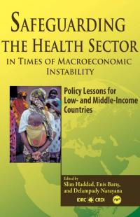 Couverture du livre Safeguarding the Health Sector in Times of Macroeconomic Instability: Policy Lessons for Low- and Middle-Income Countries