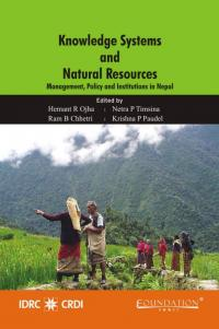 Couverture du livre Knowledge Systems and Natural Resources : Management, Policy, and Institutions in Nepal