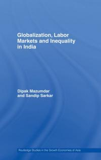 Couverture du livre Globalization, Labor Markets and Inequality in India