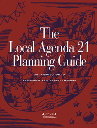 Couverture du livre The Local Agenda 21 Planning Guide: An Introduction to Sustainable Development Planning
