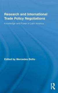 Couverture du livre Research and International Trade Policy Negotiations: Knowledge and Power in Latin America