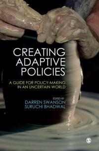 Couverture du livre Creating Adaptive Policies: A Guide for Policy-making in an Uncertain World