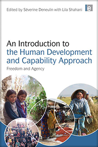 Book cover An Introduction to the Human Development and Capability Approach: Freedom and Agency