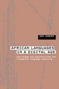 Book cover African Languages in a Digital Age: Challenges and Opportunities for Indigenous Language Computing