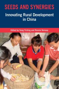Book cover Seeds and Synergies: Innovating Rural Development in China