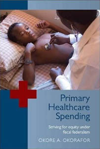 Couverture du livre Primary Healthcare Spending: Striving for Equity under Fiscal Federalism