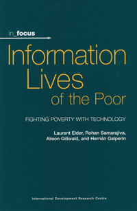 Book cover in_focus: Information Lives of the Poor: Fighting poverty with technology