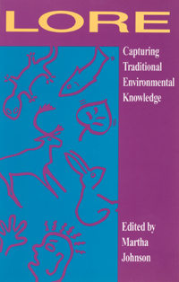 Couverture du livre Lore: Capturing Traditional Environmental Knowledge