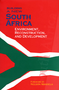 Couverture du livre Building a New South Africa Volume 4 : Environment, Reconstruction, and Development