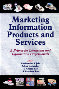 Couverture du livre Marketing Information Products and Services : A Primer for Librarians and Information Professionals