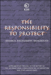 Couverture du livre The Responsibility to Protect Research, Bibliography, Background : Supplementary Volume to the Report of the International Commission on Intervention and State Sovereignty