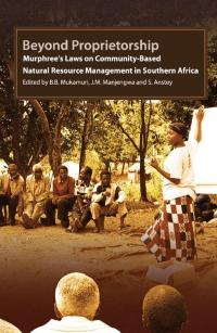 Couverture du livre Beyond Propietorship : Murphree's Laws on Community-based Natural Resource Management in Southern Africa
