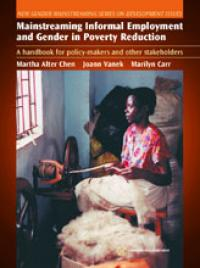 Couverture du livre Mainstreaming Informal and Gender in Poverty Reduction : A Handbook for Policy-makers and other Stakeholders