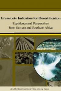 Couverture du livre Grassroots Indicators for Desertification : Experience and Perspectives from Eastern and Southern Africa