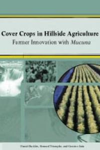 Couverture du livre Cover Crops in Hillside Agriculture : Farmer Innovation with Mucuna