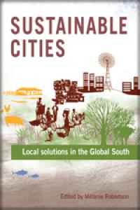 Couverture du livre Sustainable Cities : Local solutions in the Global South