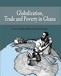 Book cover Globalization, Trade and Poverty in Ghana