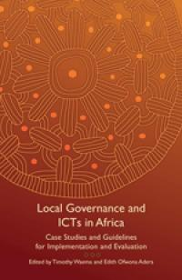 Book cover Local Governance and ICTs in Africa: Case Studies and Guidelines for Implementation and Evaluation