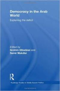 Couverture du livre Democracy in the Arab World : Explaining the Deficit