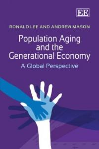 Couverture du livre Population Aging and the Generational Economy : A Global Perspective