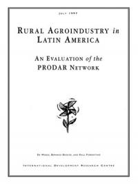 Couverture du livre Rural Agroindustry in Latin America : An Evaluation of the PRODAR Network