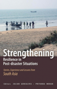 Couverture du livre Strengthening Resilience in Post-Disaster Situations : Stories, Experience, and Lessons from South Asia