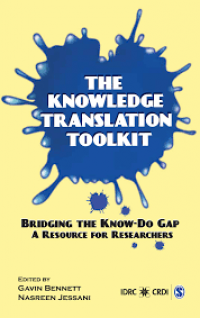 Book cover The Knowledge Translation Toolkit: Bridging the Know–Do Gap: A Resource for Researchers